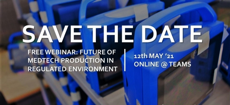 Free Webinar: The future of MedTech production in regulated environment